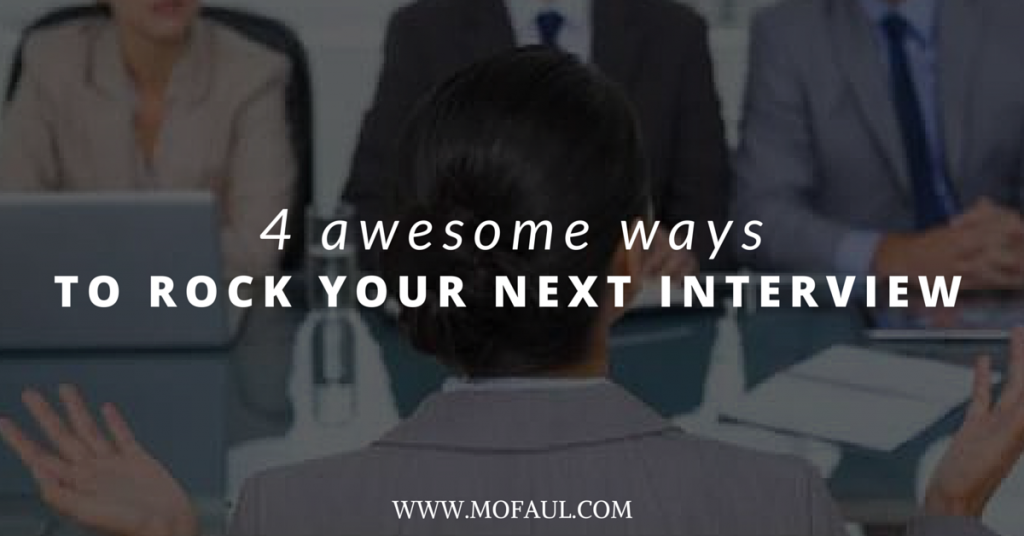 4 tips to rock your next interview