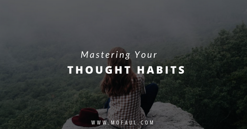 mastering-your-thought-habits