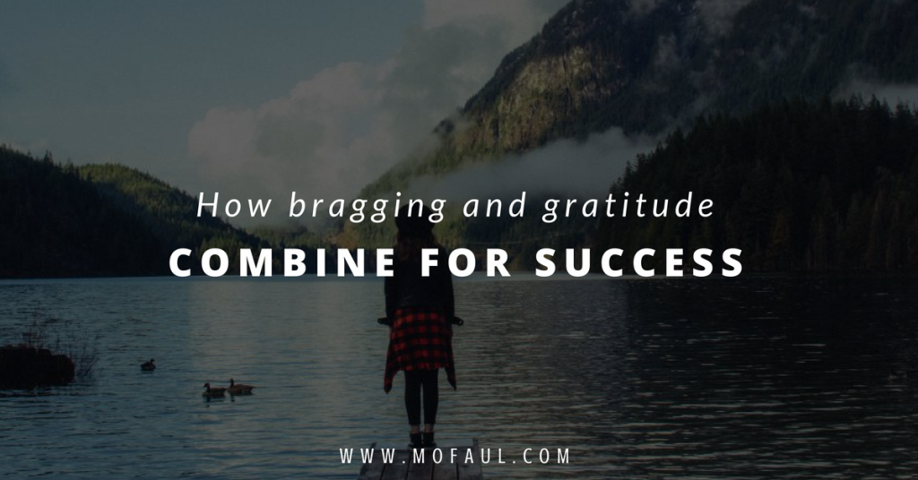 how-bragging-and-gratitude-combine-for-success