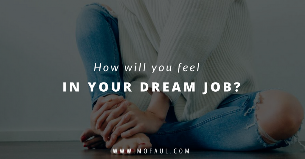 how-will-you-feel-in-your-dream-job