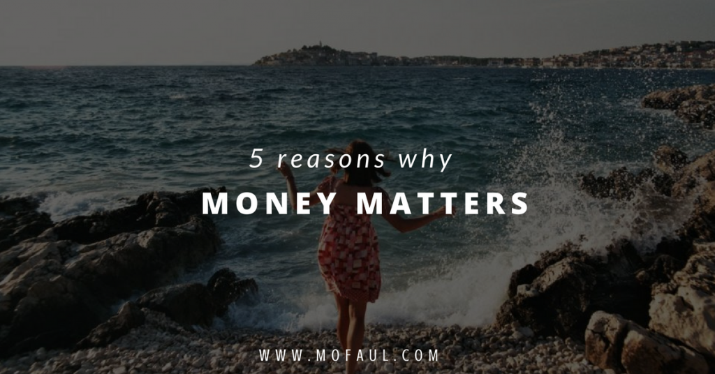 5-reasons-why-money-matters