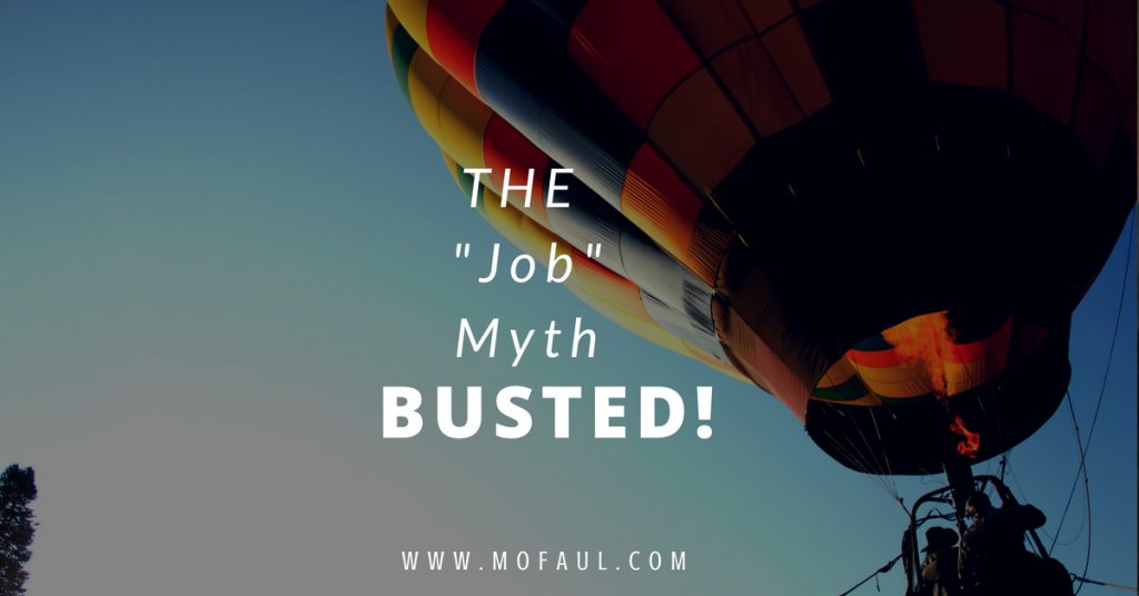 THE Job Myth Busted