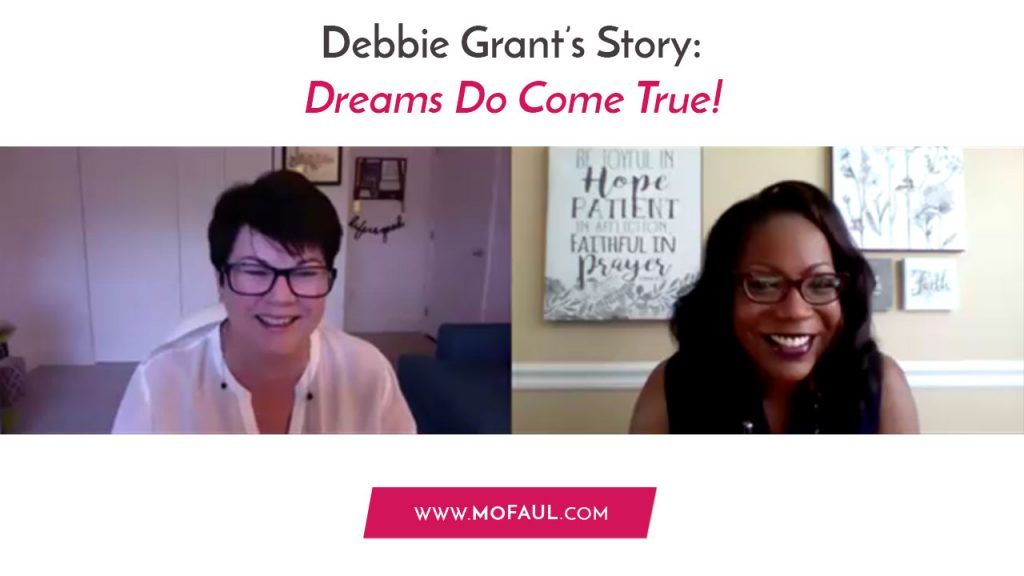 Debbie-Grant Story Dreams Do Come True